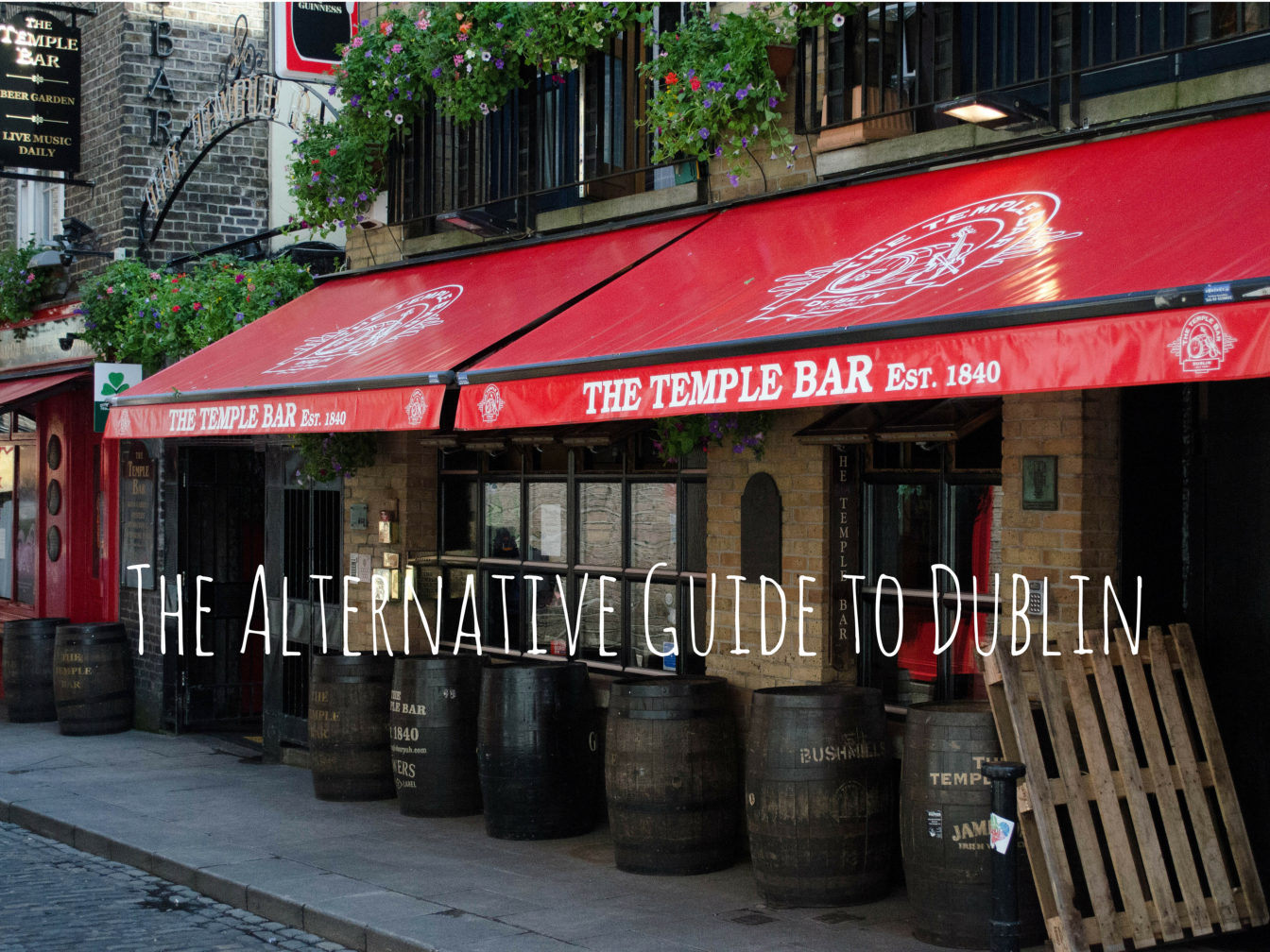 The alternative guide to Dublin