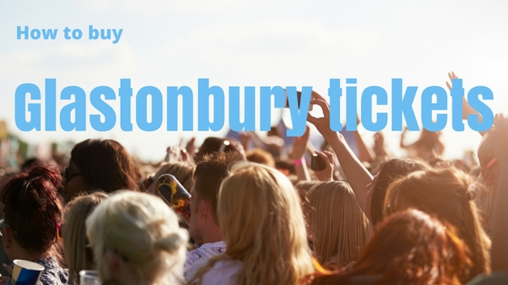 how to buy Glastonbury tickets